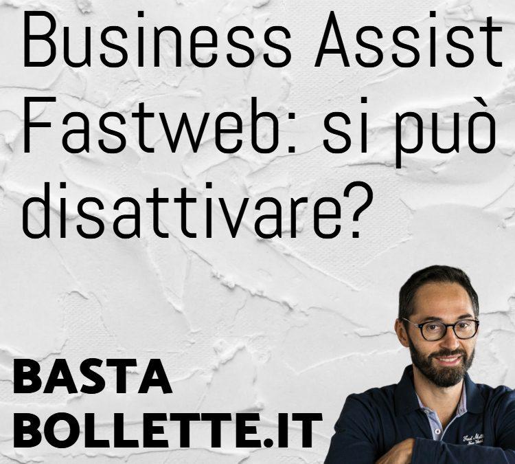 Business Assist Fastweb, cos'è e come tutelarsi